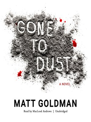 cover image of Gone to Dust