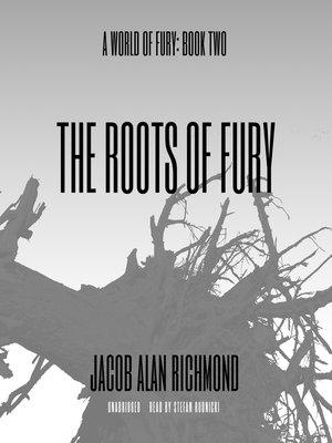 cover image of The Roots of Fury