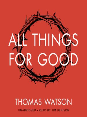cover image of All Things for Good