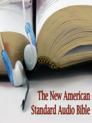 cover image of The New American Standard Audio Bible
