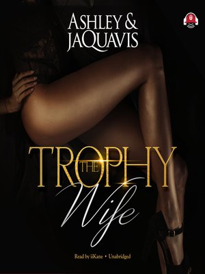 cover image of The Trophy Wife