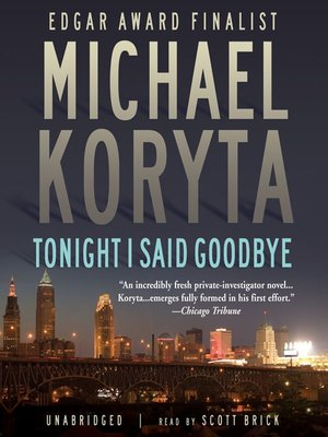 cover image of Tonight I Said Goodbye