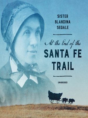 cover image of At the End of the Santa Fe Trail