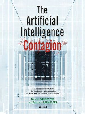 cover image of The Artificial Intelligence Contagion