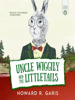 cover image of Uncle Wiggily and the Littletails