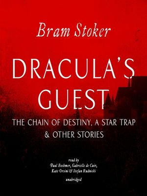 cover image of Dracula's Guest, the Chain of Destiny, a Star Trap & Other Stories
