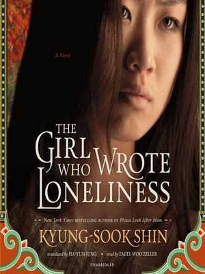 cover image of The Girl Who Wrote Loneliness