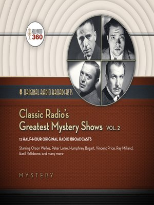 cover image of Classic Radio's Greatest Mystery Shows, Volume 2