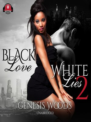 cover image of Black Love, White Lies 2