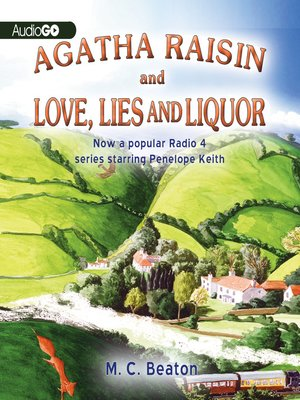 cover image of Agatha Raisin and Love, Lies, and Liquor