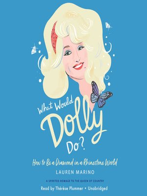 cover image of What Would Dolly Do?