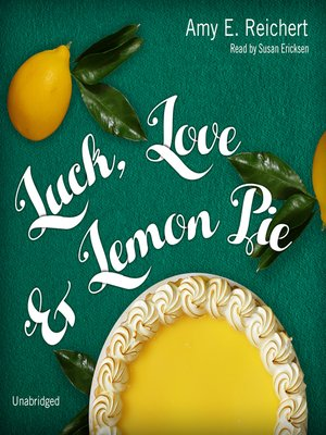 cover image of Luck, Love & Lemon Pie