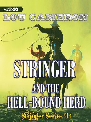 cover image of Stringer and the Hell-Bound Herd