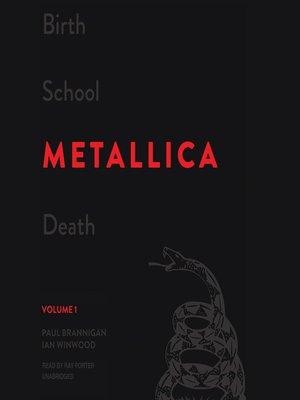 cover image of Birth School Metallica Death, Volume 1