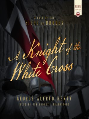 cover image of A Knight of the White Cross