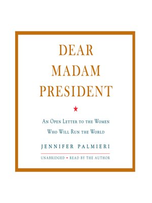 cover image of Dear Madam President