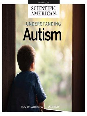 cover image of Understanding Autism