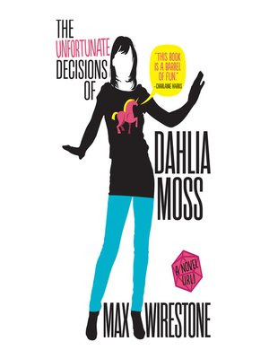 cover image of The Unfortunate Decisions of Dahlia Moss