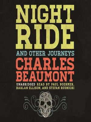 cover image of Night Ride and Other Journeys