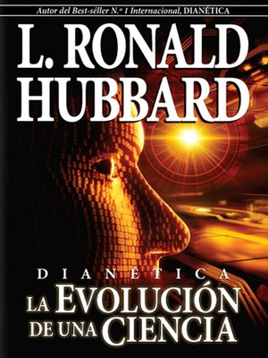 cover image of Dianetics: The Evolution of a Science (Castilian)