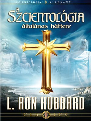 cover image of Scientology: Its General Background (Hungarian)