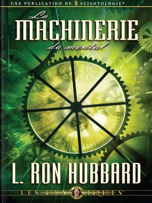 cover image of The Machinery of the Mind (French)