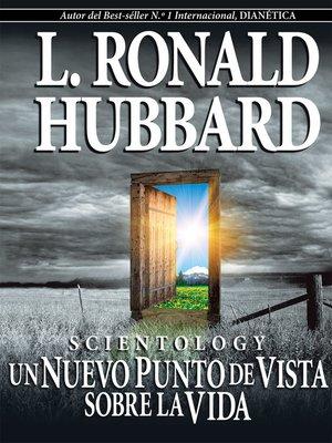 cover image of Scientology: Un Nuevo Punto de Vista sobre la Vida [Scientology: A New Slant on Life]