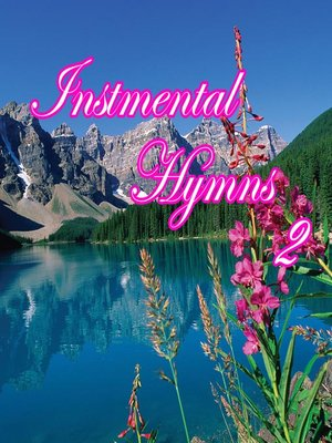 cover image of 102 Instrumental Hymns, Volume 2