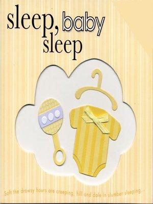 cover image of Sleep, Baby Sleep