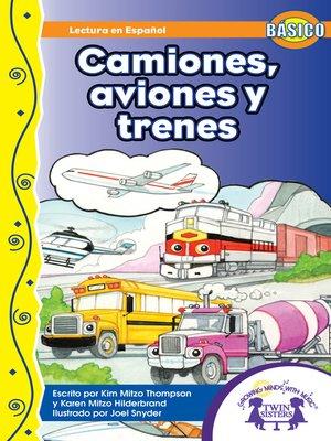 cover image of Camiones, Aviones y Trenes