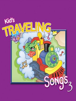cover image of Kids' Traveling Songs, Volume 3