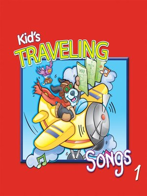 cover image of Kids' Traveling Songs, Volume 1