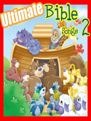 cover image of Ultimate Bible Songs, Volume 2