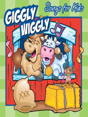 cover image of Giggly Wiggly Songs for Kids