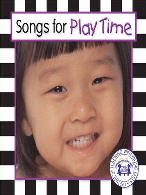 cover image of Songs For Play Time
