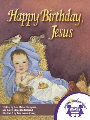 cover image of Happy Birthday Jesus