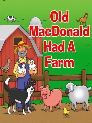 cover image of Old MacDonald Had A Farm