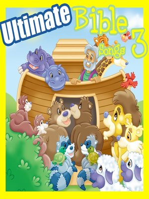 cover image of Ultimate Bible Songs, Volume 3