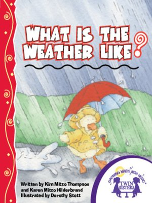 cover image of What Is the Weather Like?