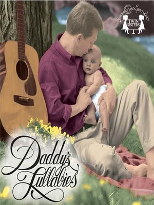 cover image of Daddy's Lullabies
