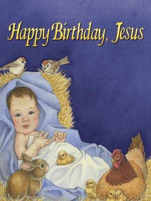 cover image of Happy Birthday, Jesus