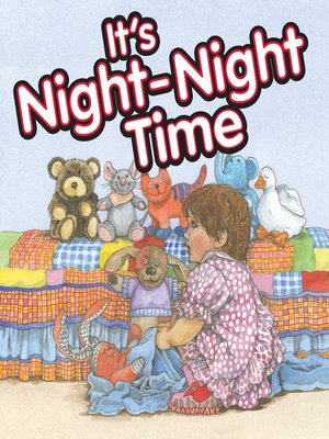 cover image of It's Night-Night Time