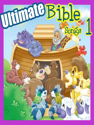 cover image of Ultimate Bible Songs, Volume 1