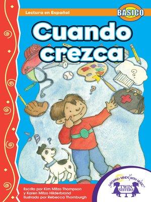 cover image of Cuando Crezca