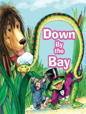 cover image of Down by the Bay