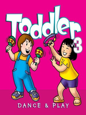 cover image of Toddler Dance & Play 3