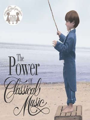 cover image of The Power Of Classical Music