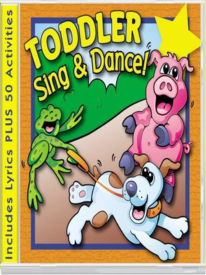 cover image of Toddler Sing & Dance