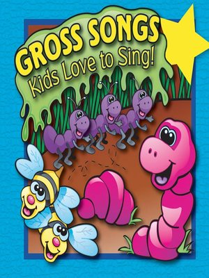 cover image of Gross Songs Kids Love to Sing