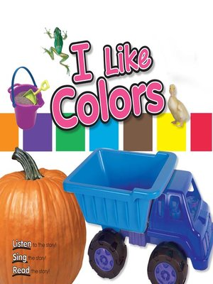 cover image of I Like Colors